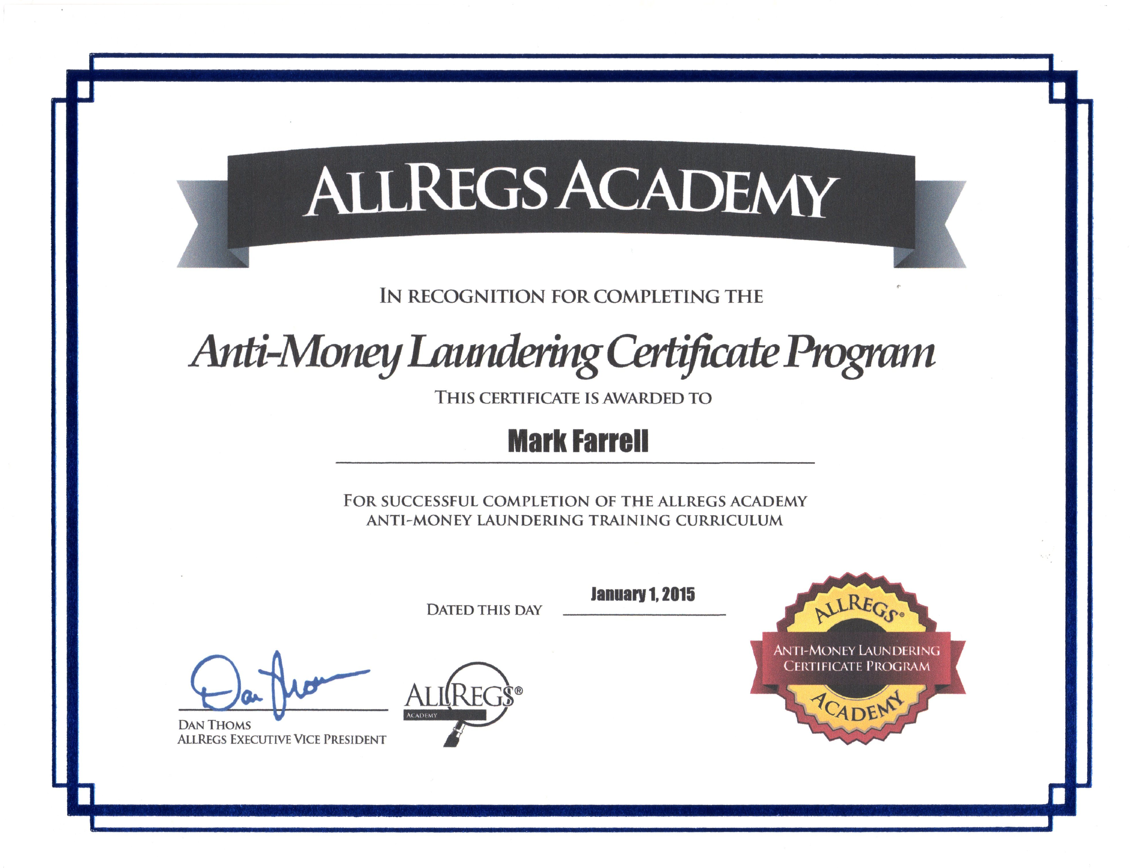 Certifications mark p farrells e resume the anti money laundering certificate program offered by allregs academy was provided for satisfactorily completing the three separate certificate courses 1betcityfo Image collections